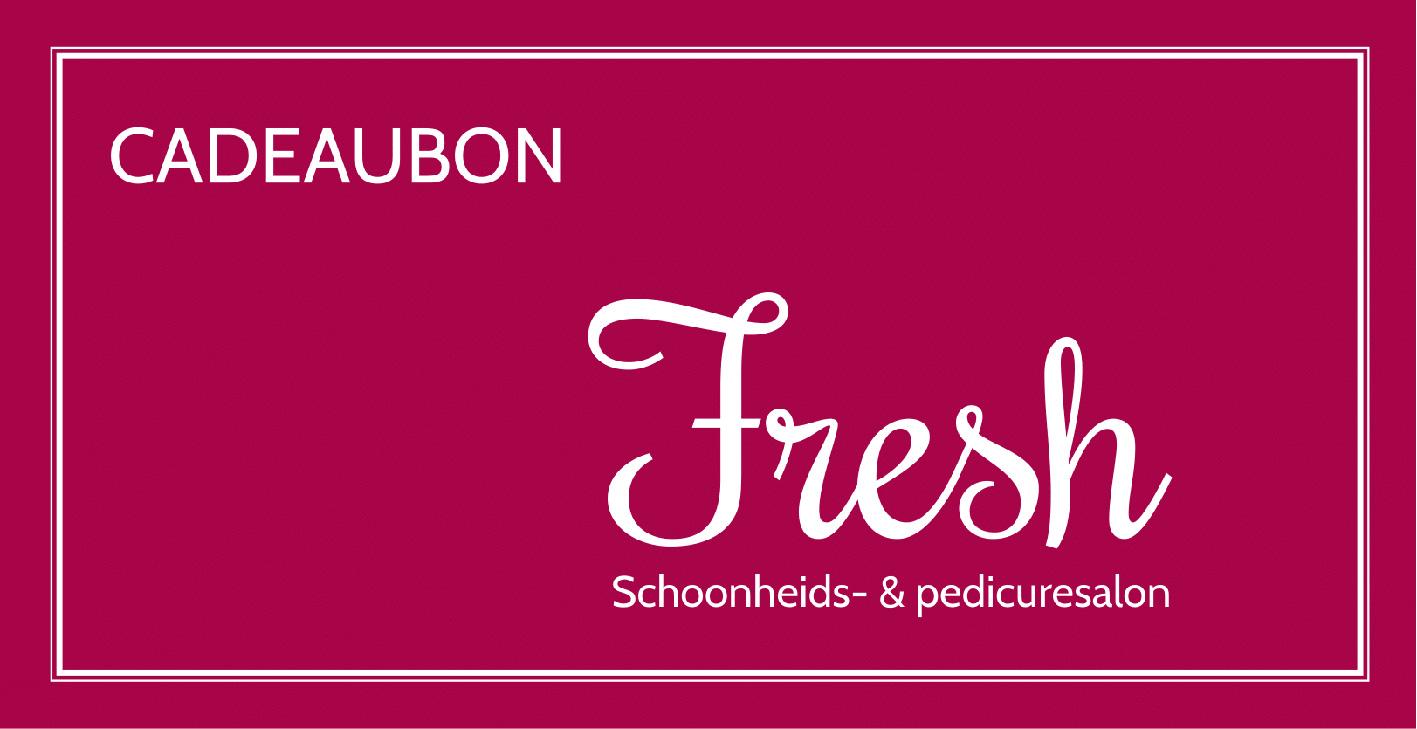Creativv |Voorbeeld grafisch ontwerp cadeaubon Fresh Schoonheids-&predicuresalon: Logo, huisstijl, brochures, visitekaartjes, flyers en online banners ontwerpen